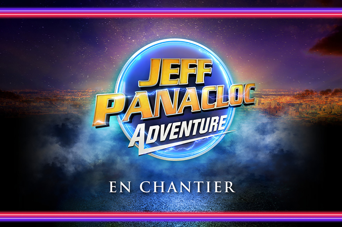 Jeff Panacloc Adventure, en chantier